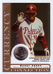 2003 Topps Gallery Currency Connection Coin Relic Bobby Abreu #CC-BA Venezuelan 25 Centimo