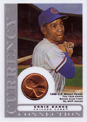 2003 Topps Gallery HOF Edition Currency Connection Coin Relic Ernie Banks #CC-EB 1959 Penny