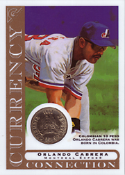 2003 Topps Gallery Currency Connection Coin Relic Orlando Cabrera #CC-OC Colombian 10 Peso