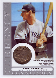 2003 Topps Gallery HOF Edition Currency Connection Coin Relic Lou Gehrig #CC-LG 1938 Nickel