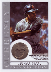 2003 Topps Gallery HOF Edition Currency Connection Coin Relic Willie Mays #CC-WMA 1954 Nickel