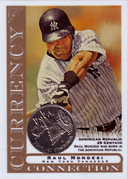 2003 Topps Gallery Currency Connection Coin Relic Raul Mondesi #CC-RM Dominican Republic 25 Centavo