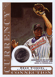 2003 Topps Gallery Currency Connection Coin Relic Omar Vizquel #CC-OV Venezuelan 25 Centino